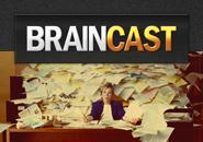 Braincast 1 – As maiores mancadas do começo de carreira