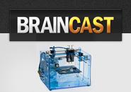 Braincast 55 – Impressão 3D: A nova revolução industrial?