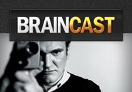 Braincast 59 – Quentin Tarantino
