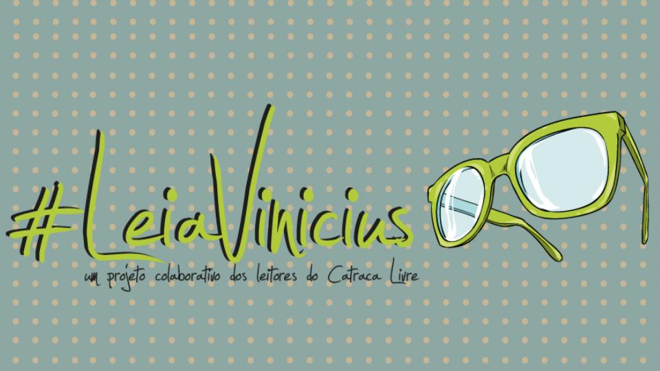 72067a17414ec Leia Vinicius  projeto colaborativo em homenagem ao centenário do poeta