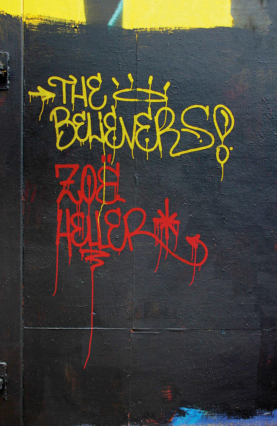 The Believers (Zoe Heller) - Artista: Sickboy