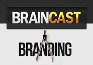 Braincast 71 – Branding