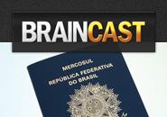 Braincast 73 – Blogs de viagens: Como ser um turista profissional