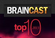 Braincast 95 – TOP 10 2013