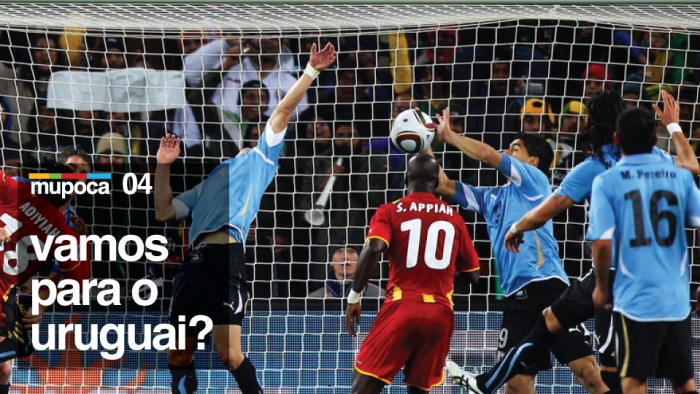 Mupoca #004 – Vamos para o Uruguai?