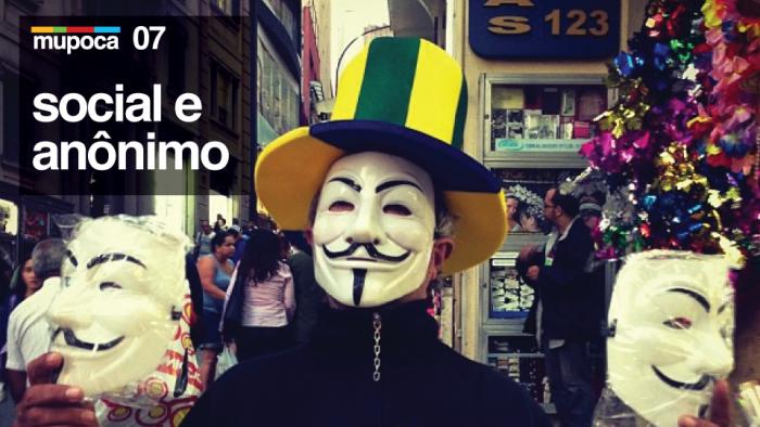 Mupoca #007 – Social e anônimo