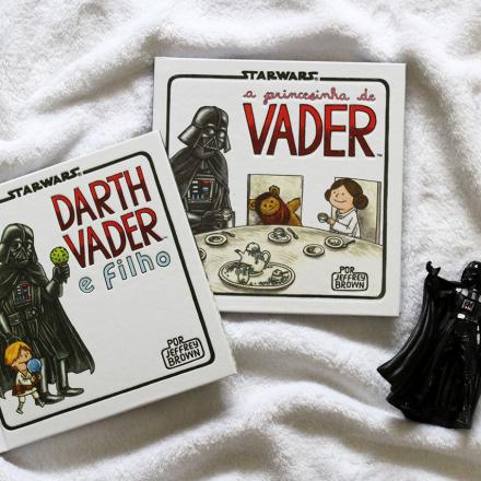 A Princesinha de Vader e Darth Vader e Filho, de Jeffrey Brown