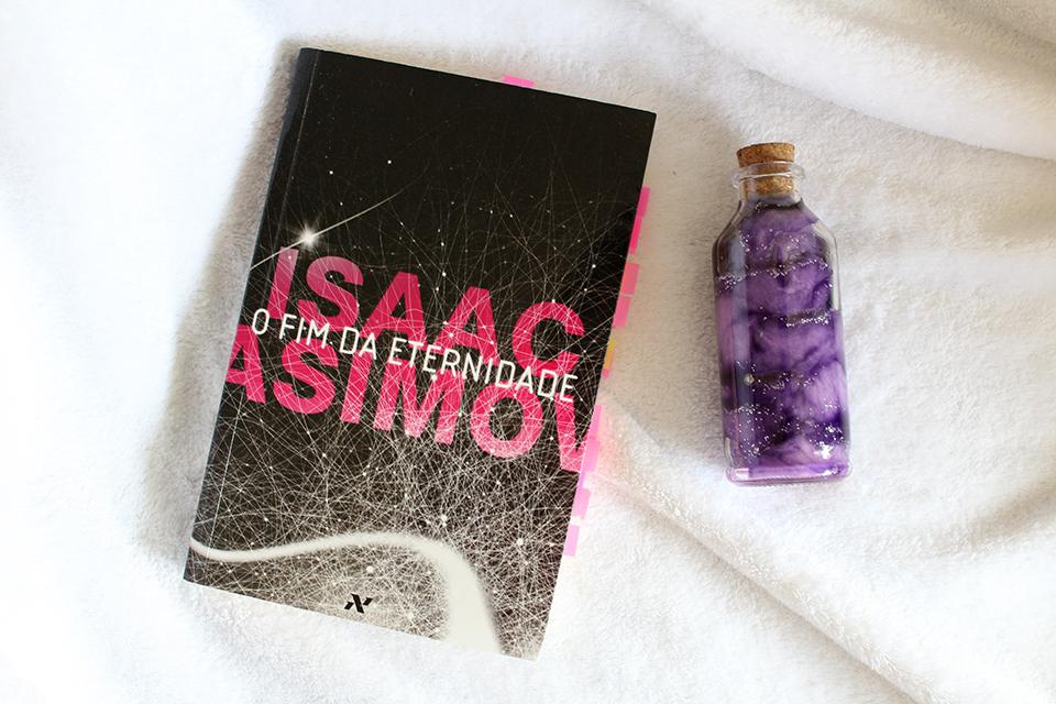 Resenha O Fim da Eternidade, de Isaac Asimov [Foto: Raquel Moritz]