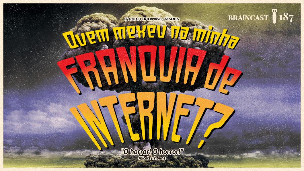 Capa - Quem mexeu na minha franquia de internet?