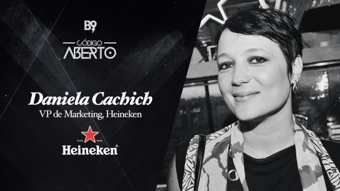 Código Aberto – Daniela Cachich, VP de Marketing, Heineken