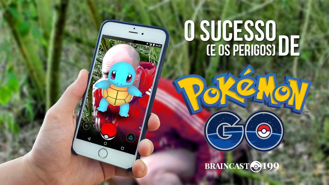 """Capa - O sucesso (e os perigos) de """"Pokémon Go"""""""