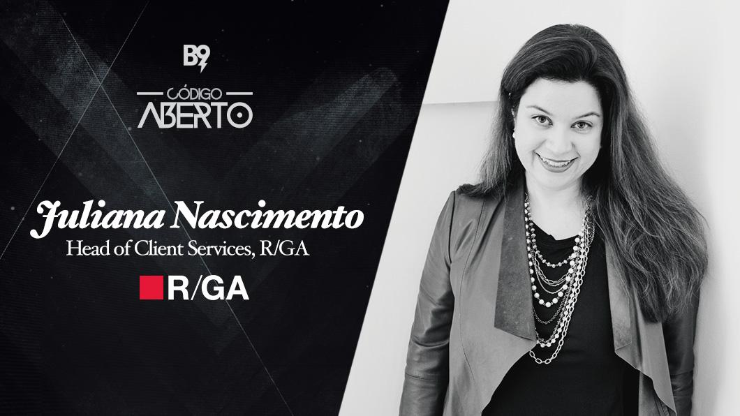 Capa - Juliana Nascimento, Head de Atendimento, R/GA