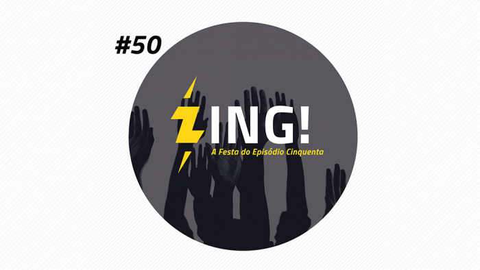 Zing! 50 – A Festa do Episódio Cinquenta