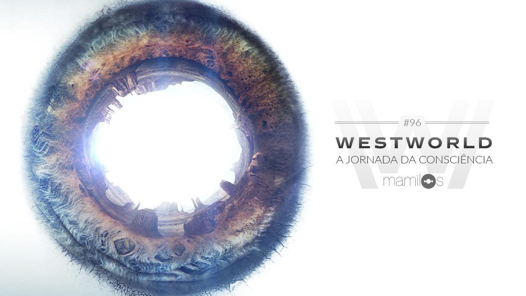 Capa - Westworld: A Jornada da Consciência