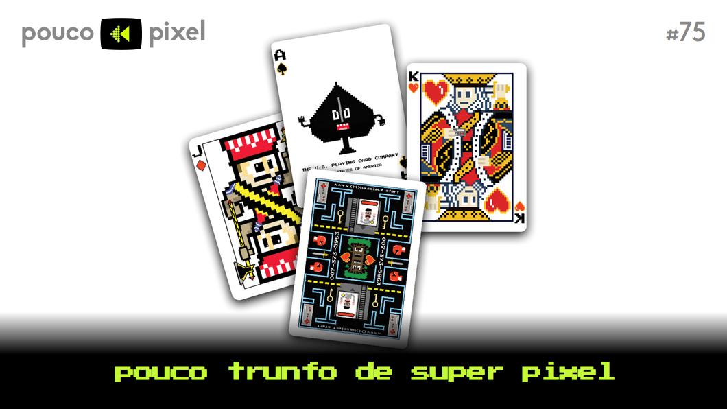 Capa - Pouco Trunfo do Super Pixel