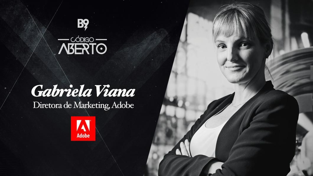 Capa - Gabriela Viana, Diretora de Marketing, Adobe