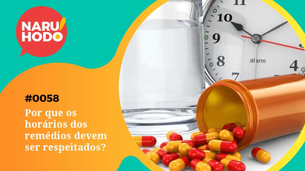 Capa - Por que os horários dos remédios devem ser respeitados?