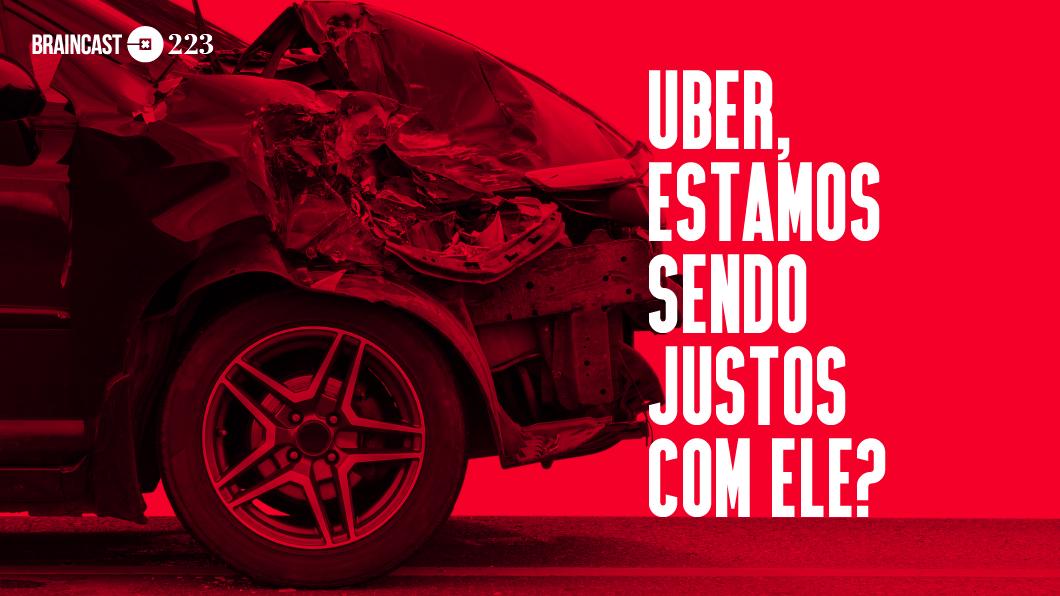 Capa - Uber, estamos sendo justos com ele?