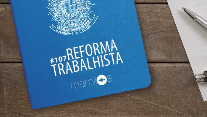 Transcrição – Mamilos 107: Reforma Trabalhista