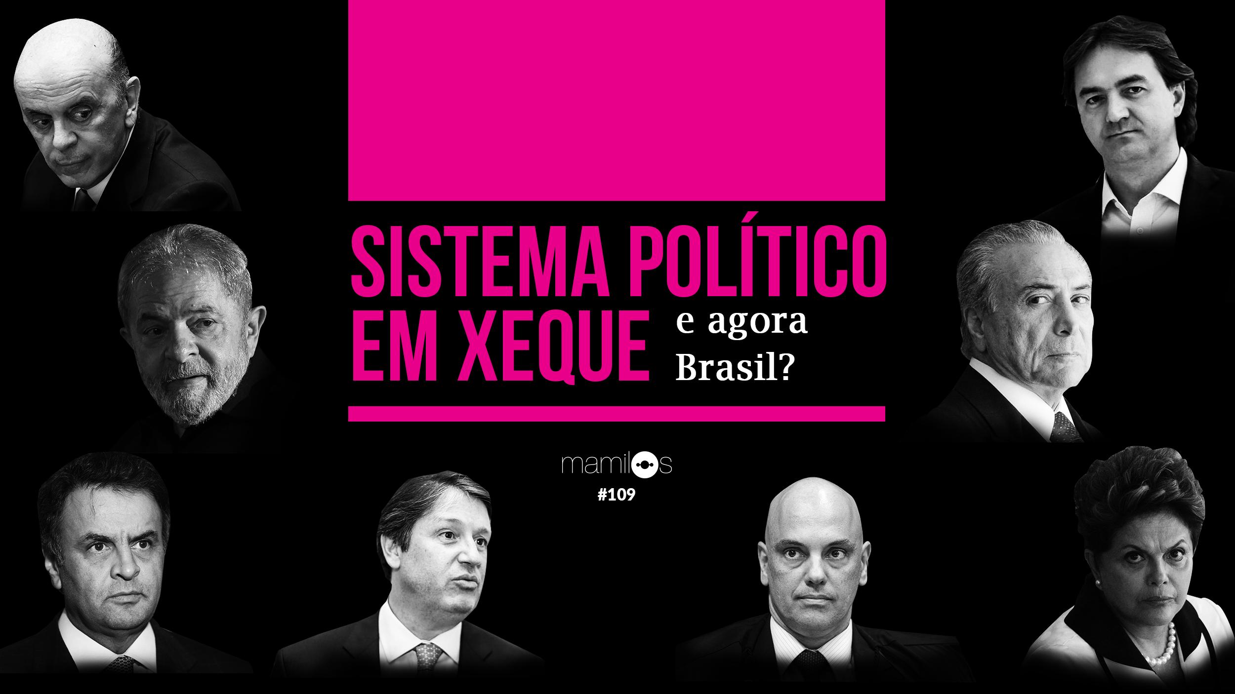 Transcrição – Mamilos 109 – Sistema Político em Xeque