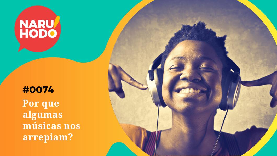 Capa - Por que algumas músicas nos arrepiam?
