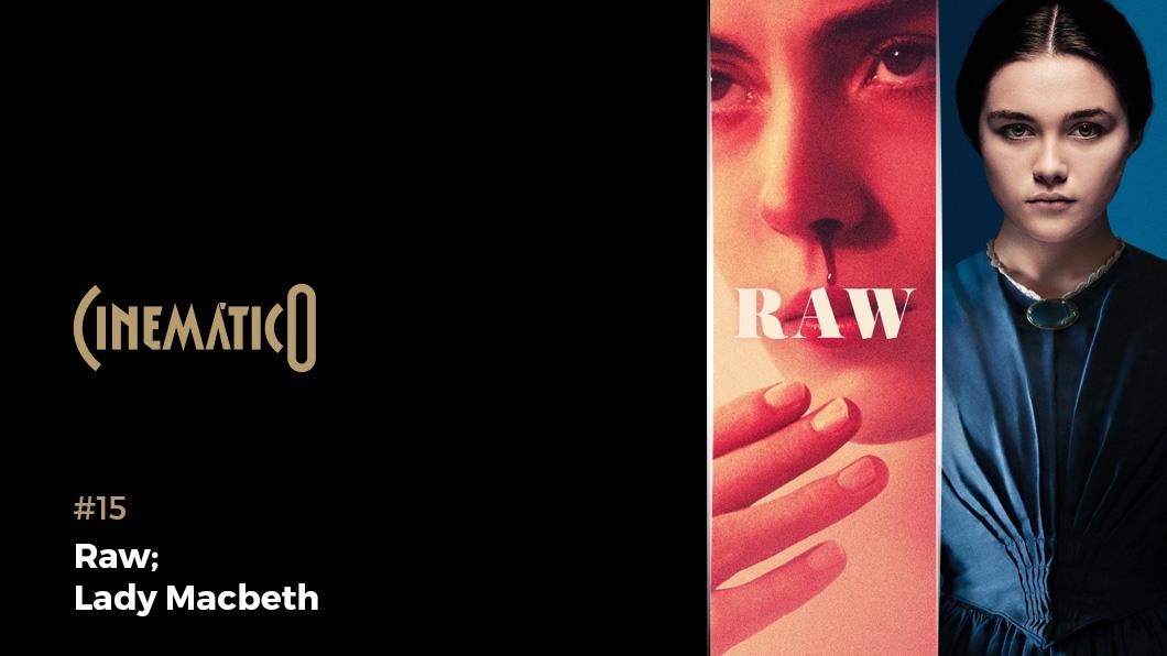 Capa - Raw; Lady Macbeth