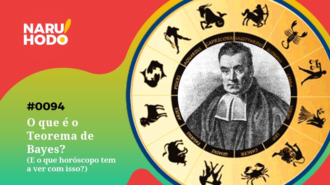 Capa - O que é o Teorema de Bayes? (E o que horóscopo tem a ver com isso?)