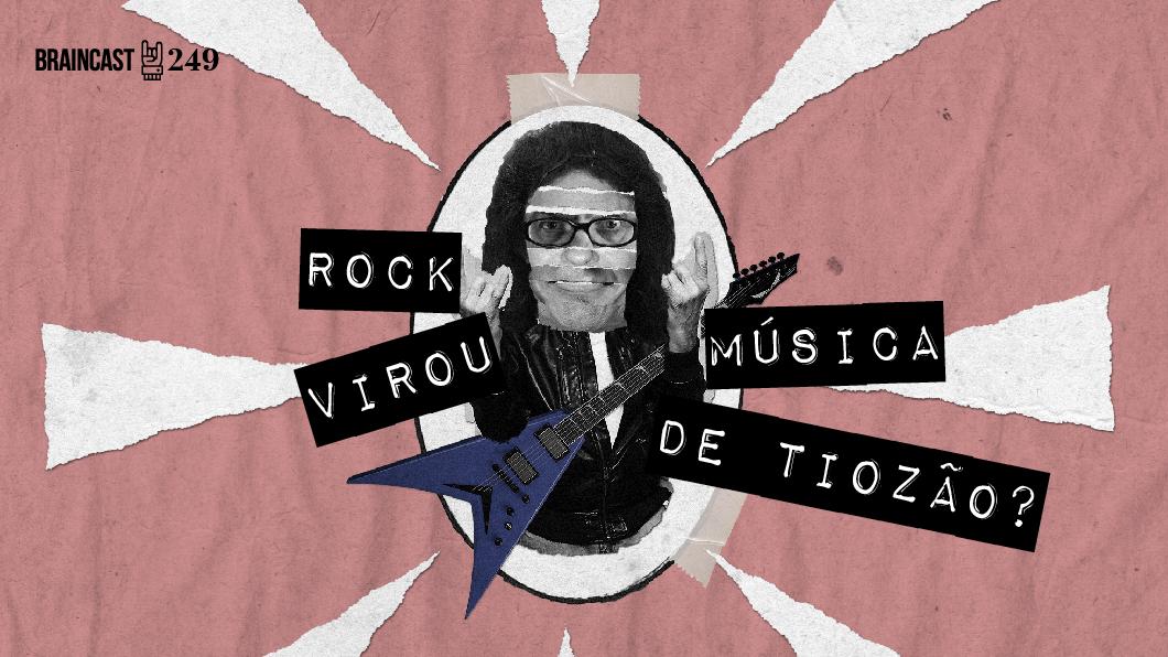 Capa - Rock virou música de tiozão?