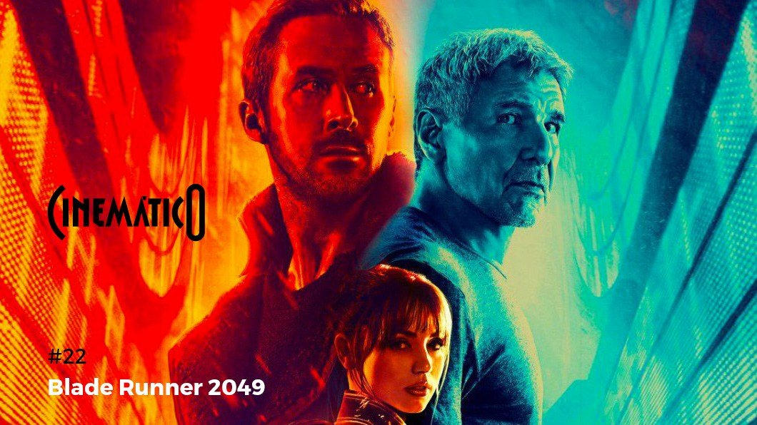 Cinematico Blade Runner 2049