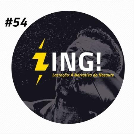 Capa - Zing! 54 - Lacração: A Narrativa do Nocaute