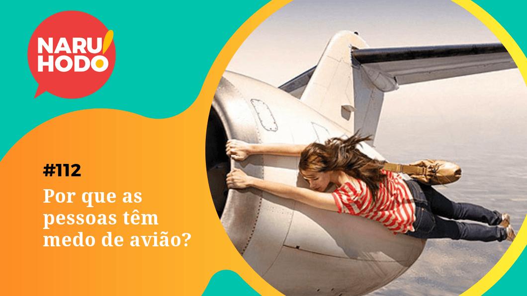 Capa - Por que as pessoas têm medo de avião?