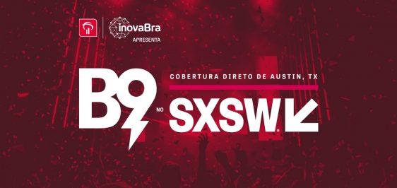 Cobertura SXSW 2018