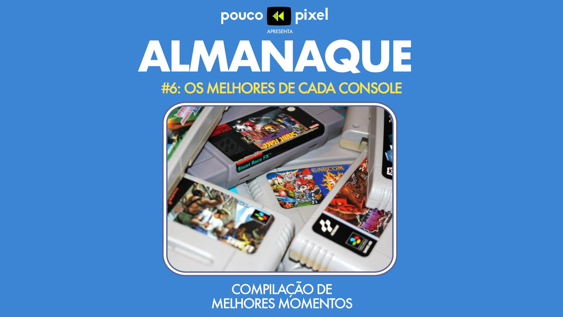 Capa - Almanaque 6 - Os melhores de cada console