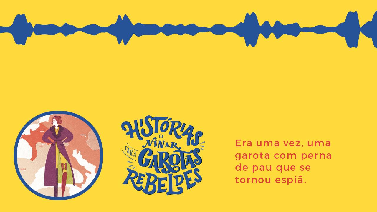 Histórias de Ninar para Garotas Rebeldes: Virginia Hall, lida por Astrid Fontenelle
