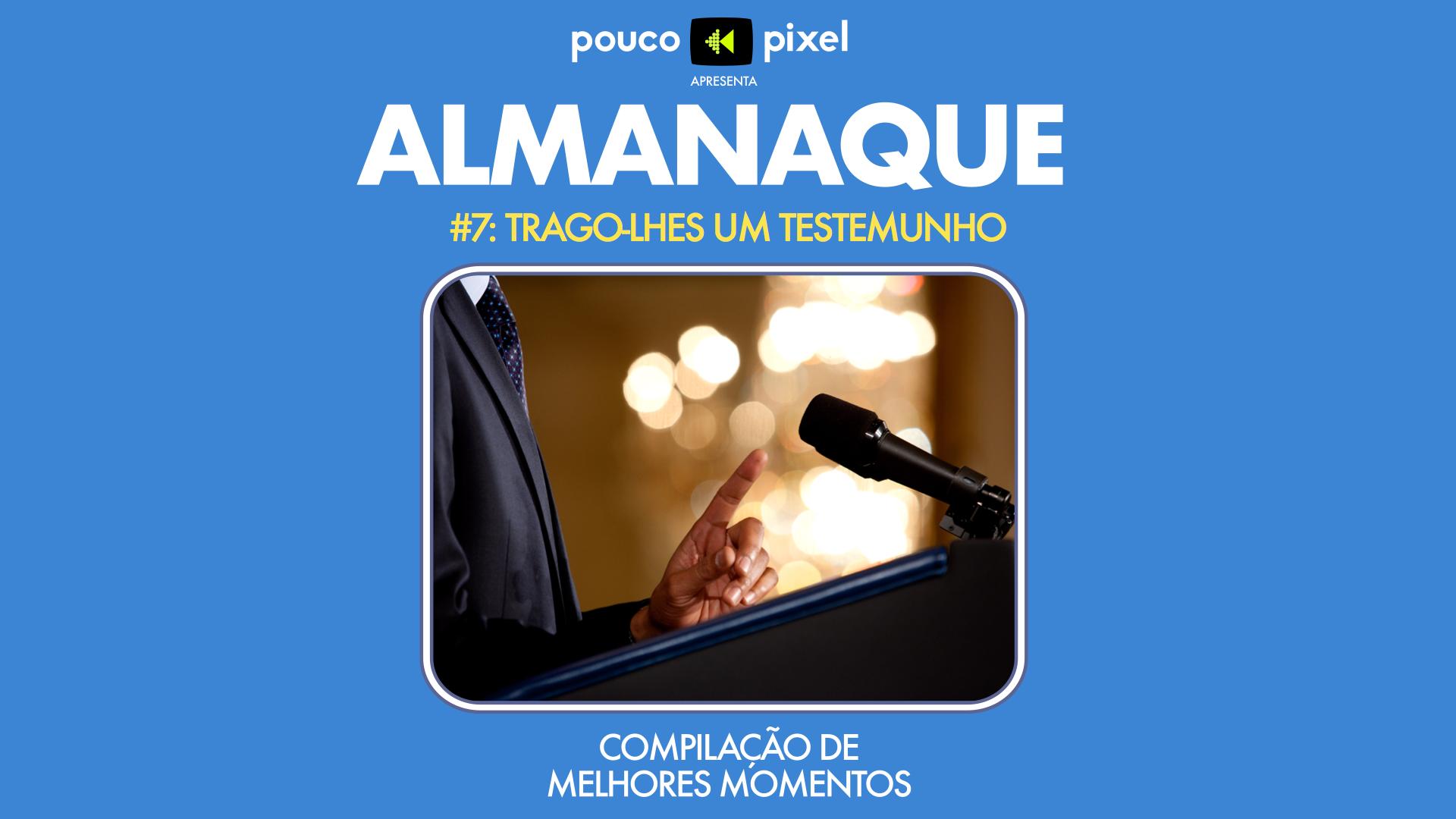 Capa - Almanaque 7 - Trago-lhes um testemunho