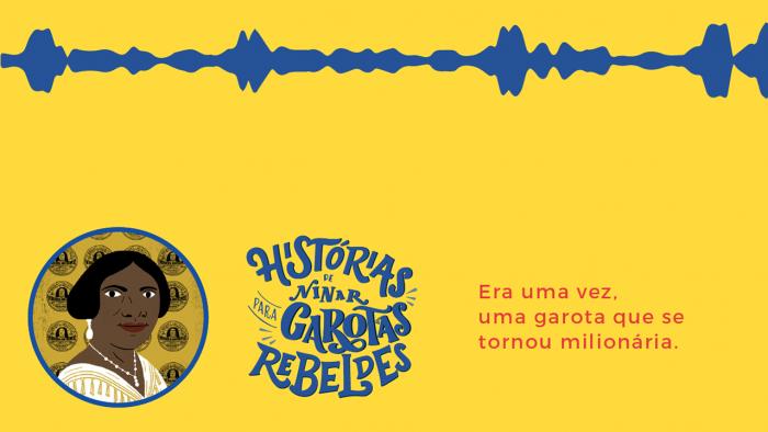 Histórias de Ninar para Garotas Rebeldes: Madame C.J. Walker, lida por Mafoane Odara