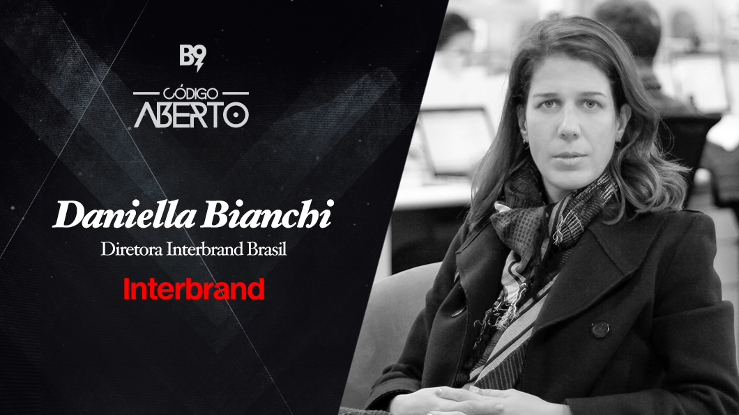 Código Aberto – Daniella Bianchi, Diretora da Interbrand Brasil