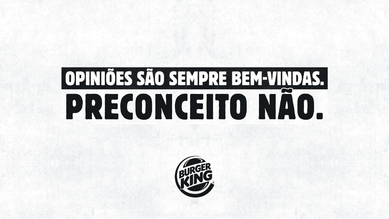 Frases De Não Ao Preconceito: Burger King Mostra A Diferença Entre Opinião E Preconceito