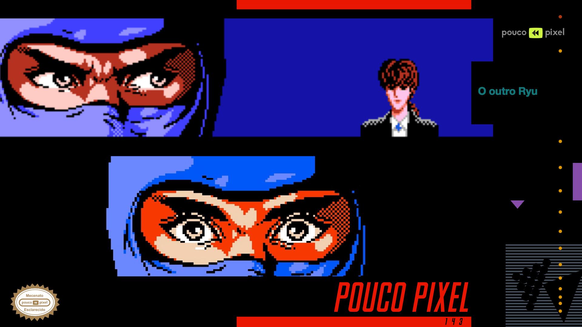 Pouco Pixel 143 – O outro Ryu