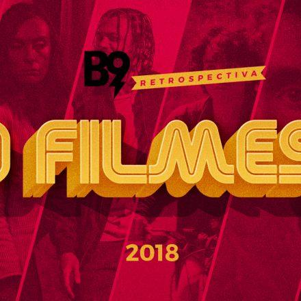 9 Filmes 2018
