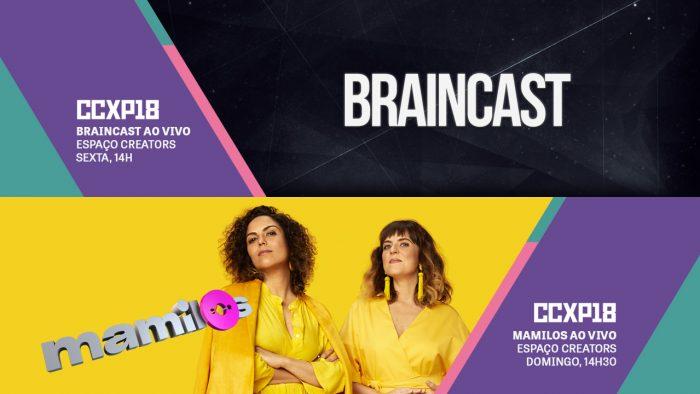 ccxp braincast mamilos podcast