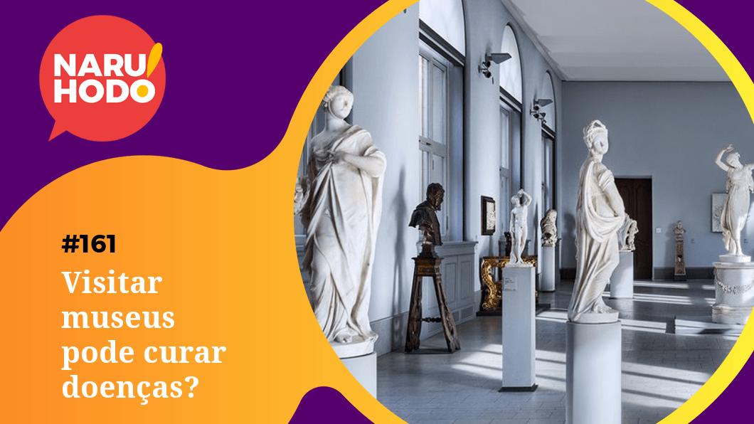 Capa - Visitar museus pode curar doenças?