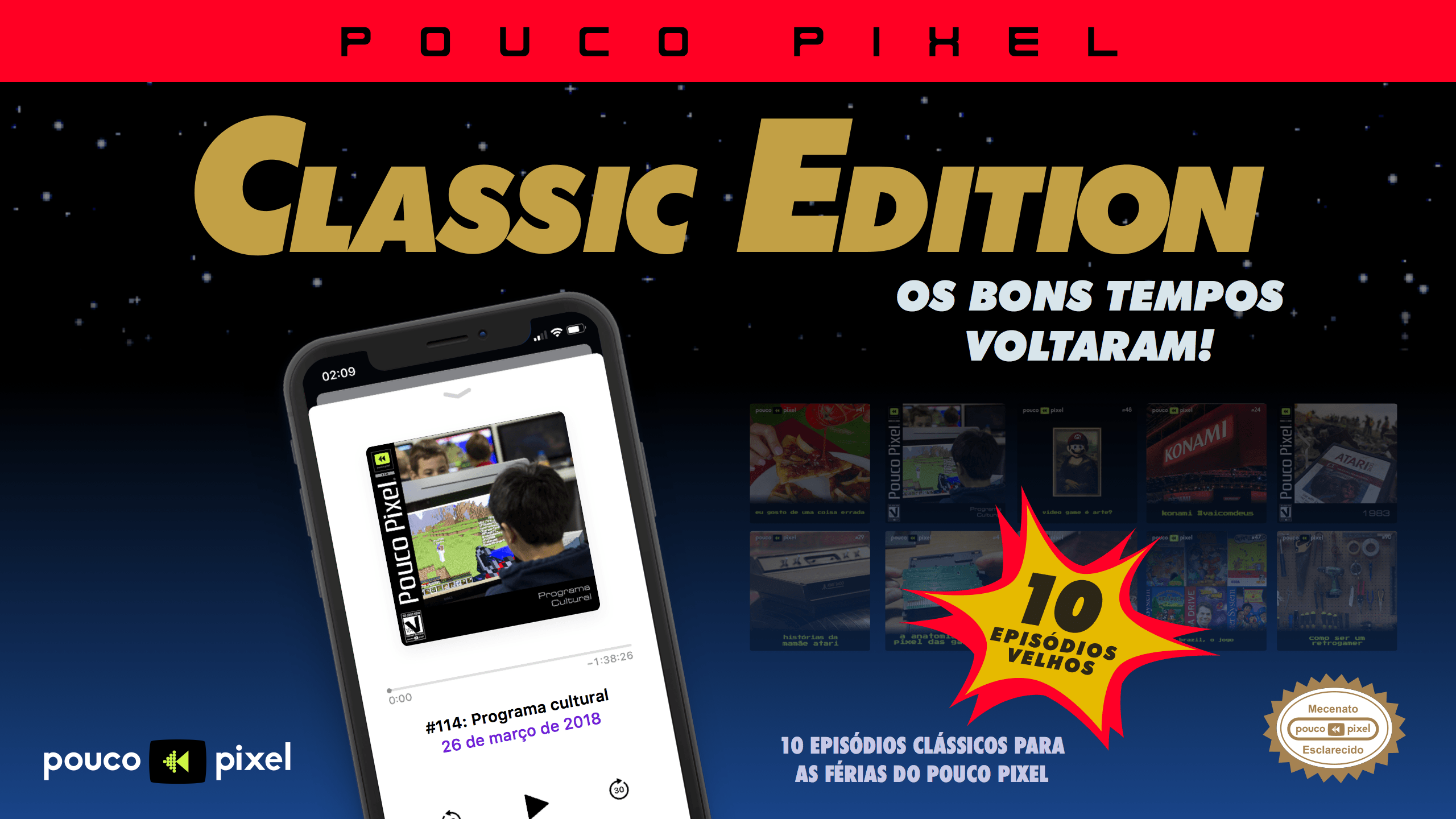 Pouco Pixel Classic Edition 2 – Programa cultural