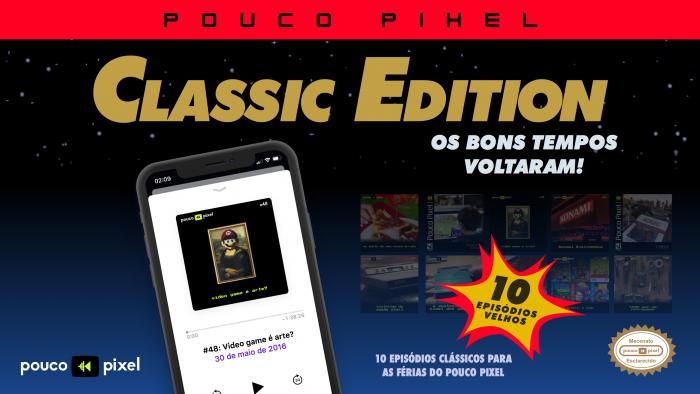 Pouco Pixel Classic Edition 3 – Video game é arte?