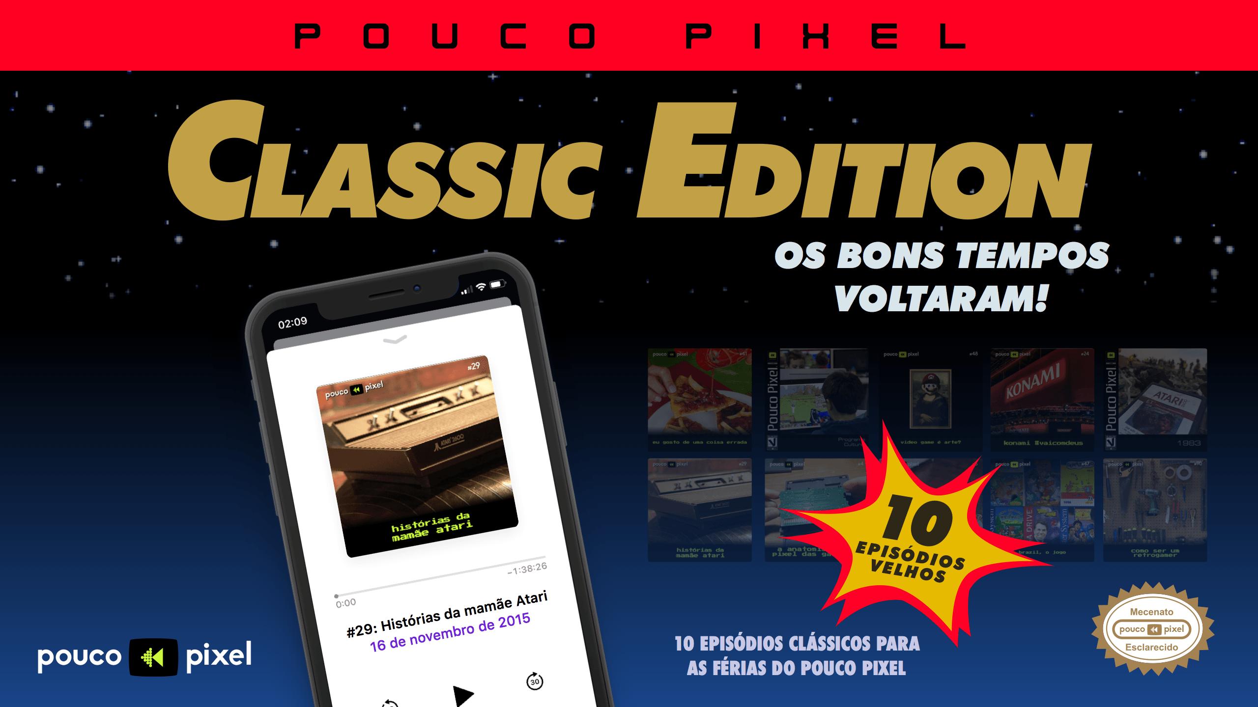 Pouco Pixel Classic Edition 7 – Histórias da mamãe Atari
