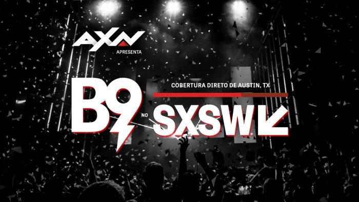 SXSW 2019 AXN B9