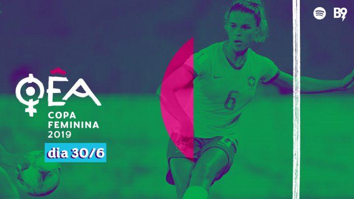 Oêa: Copa 2019 — Tamires, lateral da seleção brasileira, na nossa mesa!