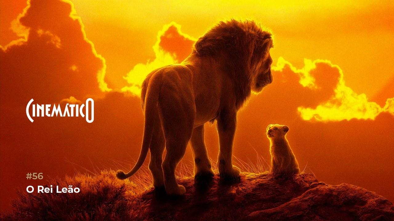 Cinemático – O Rei Leão