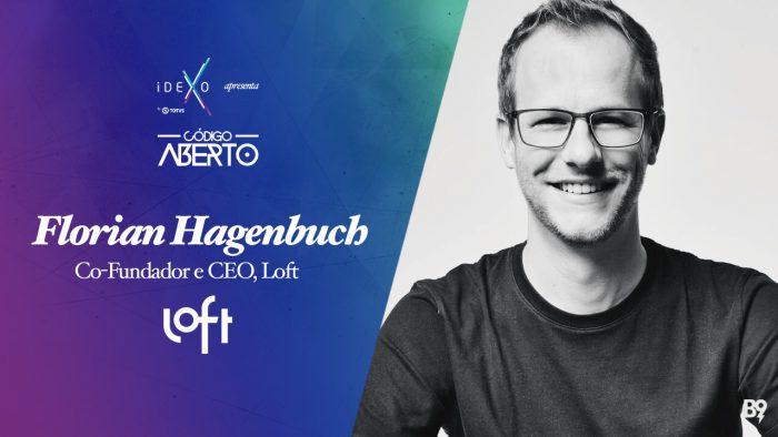 Código Aberto – Florian Hagenbuch, Co-Fundador e CEO, Loft