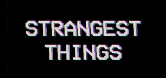 strangestthings